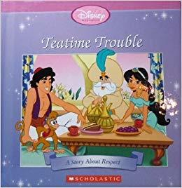 Teatime Trouble - A Story About Respect (Disney Princess Storybook)