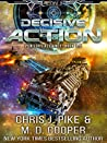 Decisive Action (Aeon 14: Tales of the Orion War #3)