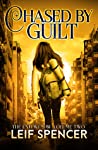 Chased by Guilt (The End We Saw #2)