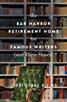 Book cover for The Bar Harbor Retirement Home for Famous Writers (And Their Muses)