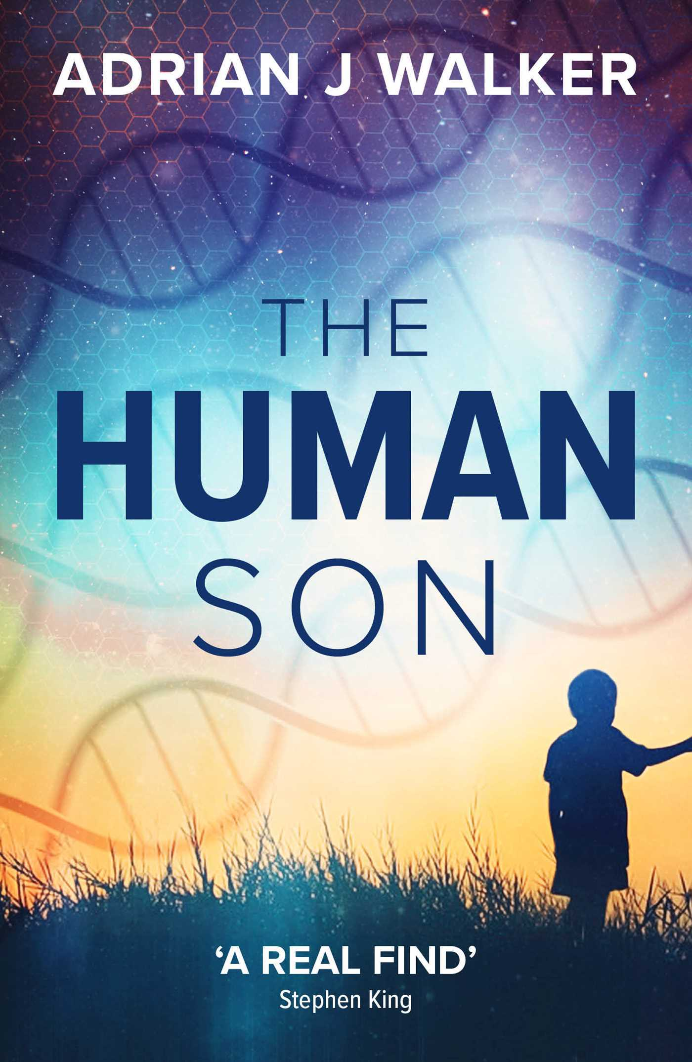 The Human Son - Adrian J. Walker