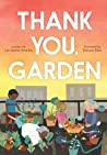 Thank You, Garden