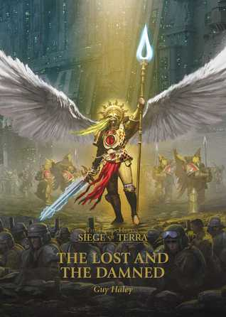 The Lost and the Damned (The Siege of Terra #2)