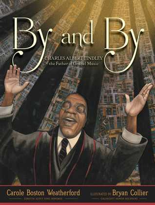 By and By by Carole Boston Weatherford