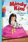 Mindy Kim and the Lunar New Year Parade (Mindy Kim, #2)