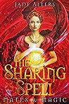 The Sharing Spell (Mates & Magic, #1)