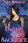 Dawn of Sacrifice (Revelations, #1)