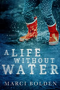 A Life Without Water (A Life Without #1)