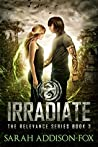 Irradiate (Relevance #3)