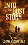Into the Dust Storm (Dust Storm, #2)