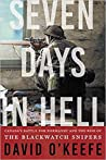 Seven Days in Hell: Canada's Battle for Normandy and the Rise of the Black Watch Snipers