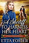 A Sheriff to Harness her Heart