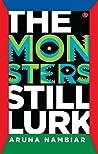 The Monsters Still Lurk