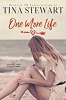 One More Life (Last Heartbeat Series Book 3)