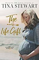 The Life Gift (Last Heartbeat Series Book 2)