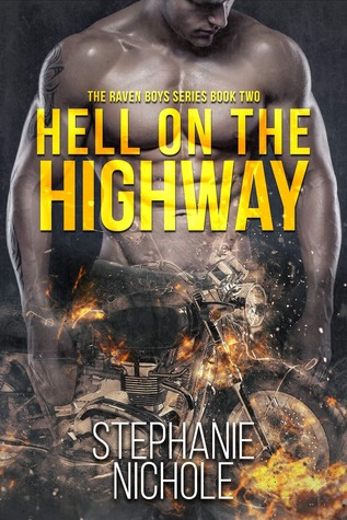 Hell on the Highway (The Raven Boys, #2)