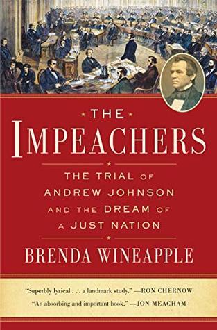The Impeachers by Brenda Wineapple