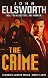 The Crime (Thaddeus Murfee Legal Thrillers #12) ebook review