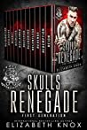 Skulls Renegade MC: First Generation: The Complete Series (Skulls Renegade MC, #1-10.5)