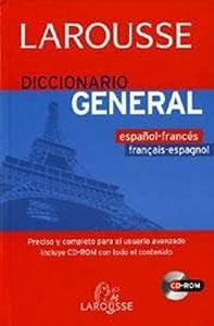 Larousse Diccionario General Espanol / Frances - Frances / Espanol con CD ROM : GRand Dictionnaire Larousse Francais - Espagnol / Espagnol - Francais avec CD ROM