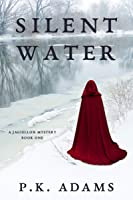 Silent Water (A Jagiellon Mystery Book One)