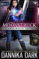 Moonstruck (Crossbreed, #7; Mageriverse #21)