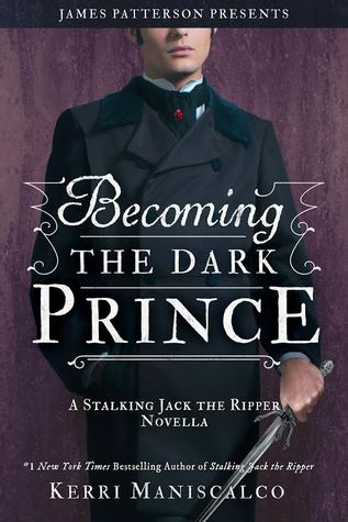 Becoming the Dark Prince by Kerri Maniscalco
