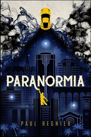 Paranormia by Paul Regnier