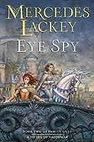 Eye Spy (Valdemar: Family Spies, #2)