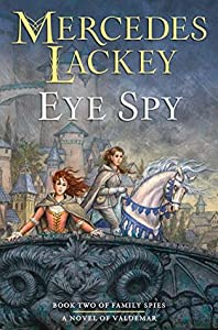 Eye Spy (Valdemar: Family Spies, #2)