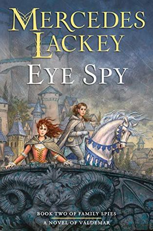 Book Review: Eye Spy by Mercedes Lackey