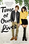 Time of Our Lives by Emily Wibberley