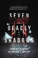 Seven Deadly Shadows