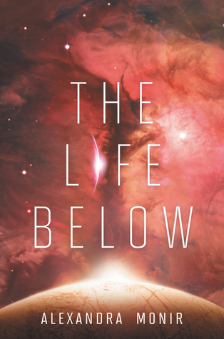 The Life Below (The Final Six, #2)