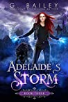 Adelaide's Storm (Her Fate #3)