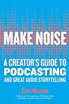 Make Noise: A Cre...