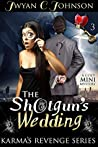 The Shotgun's Wedding (Karma's Revenge #3)