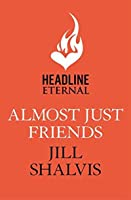 Almost Just Friends (Wildstone, #4)