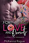 For Love and Donuts (Love Demands a Holiday #1)