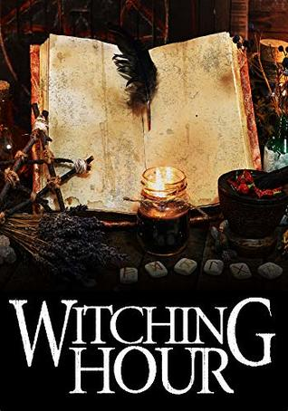 Witching Hour (Witch Myth #6)