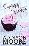 Sugar Kisses (3:AM Kisses, #3)