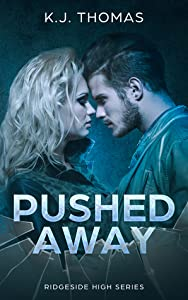 Pushed Away (Ridgeside High #2)