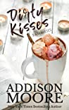 Dirty Kisses (3:AM Kisses, #10)