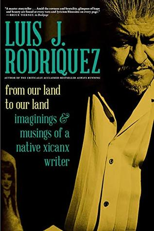 From Our Land to Our Land: Imaginings and Musings of a Native Xicanx Writer