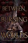 Between Burning Worlds (System Divine, #2)