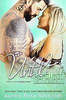 Until December (Until Her/Him, #8)