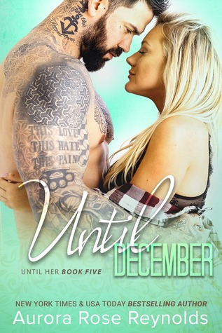 Until December (Until Her/Him, #8)