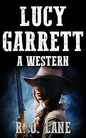 Lucy Garrett: A Western