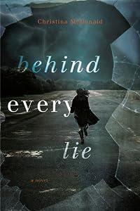 Behind Every Lie