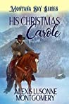 His Christmas Carole (Rescued Hearts #1)